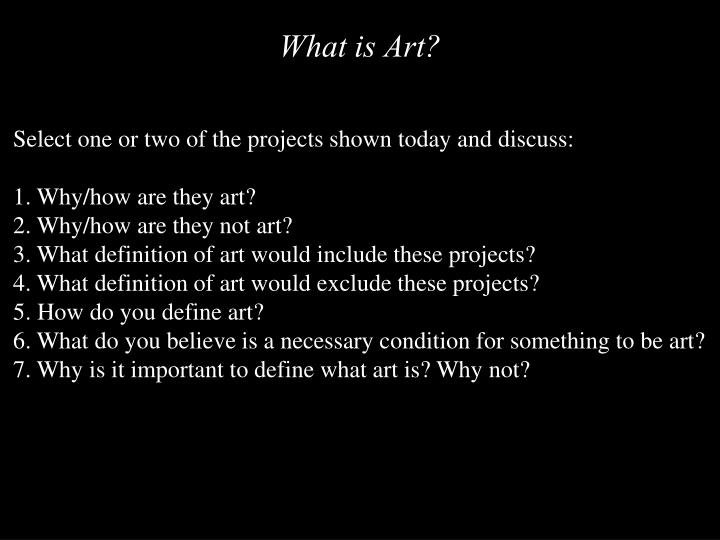 Select one or two of the projects shown today and discuss: