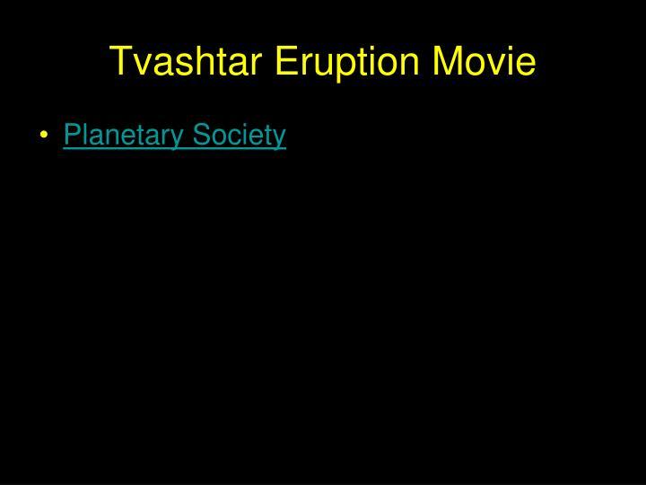 Tvashtar Eruption Movie