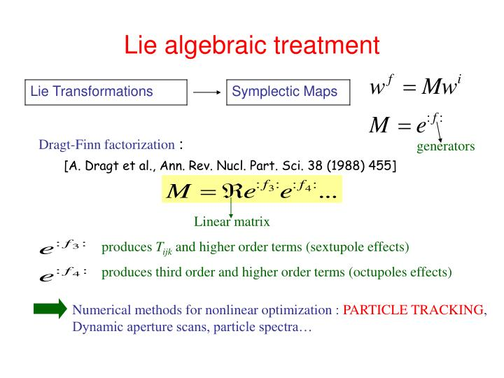 Lie algebraic treatment