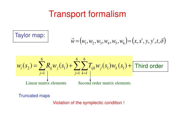 Transport formalism