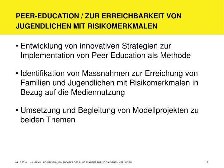 Peer-Education / zur Erreichbarkeit von
