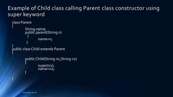 Example of Child class calling Parent