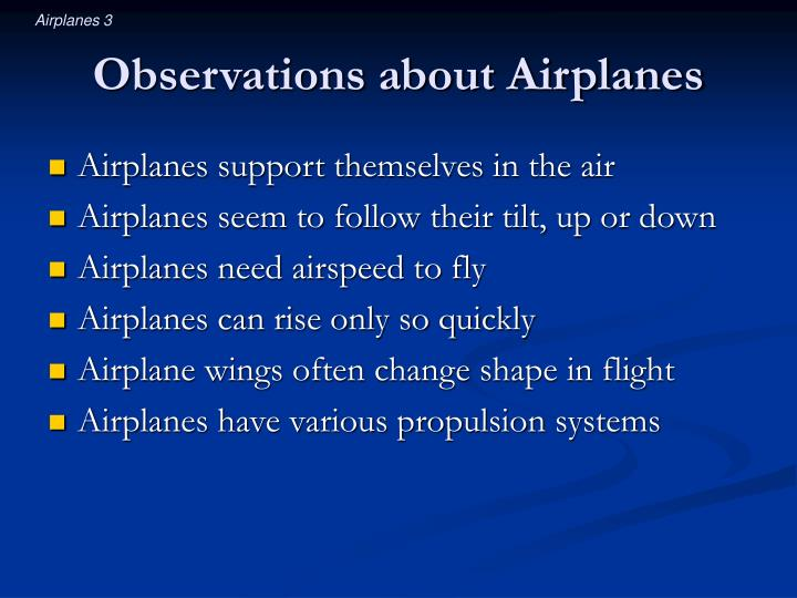 Observations about Airplanes