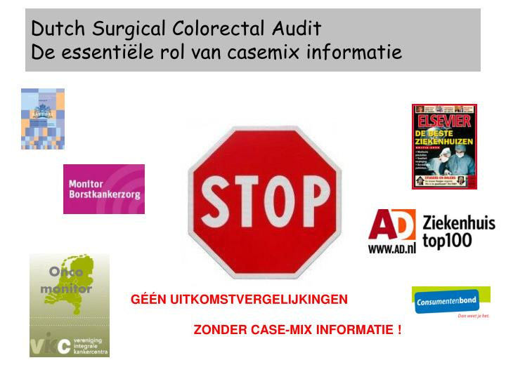 Dutch Surgical Colorectal Audit