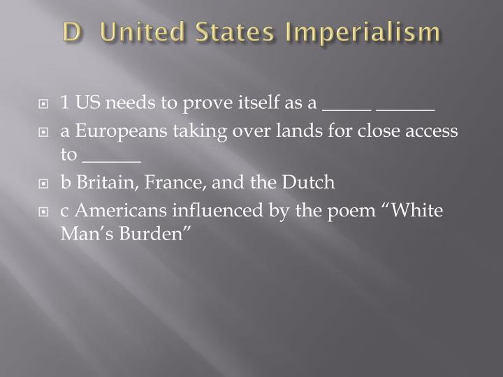 D  United States Imperialism