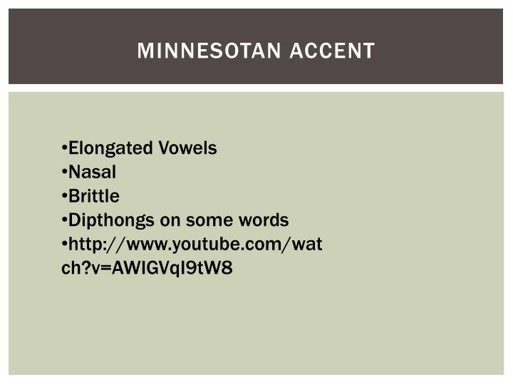 Minnesotan Accent