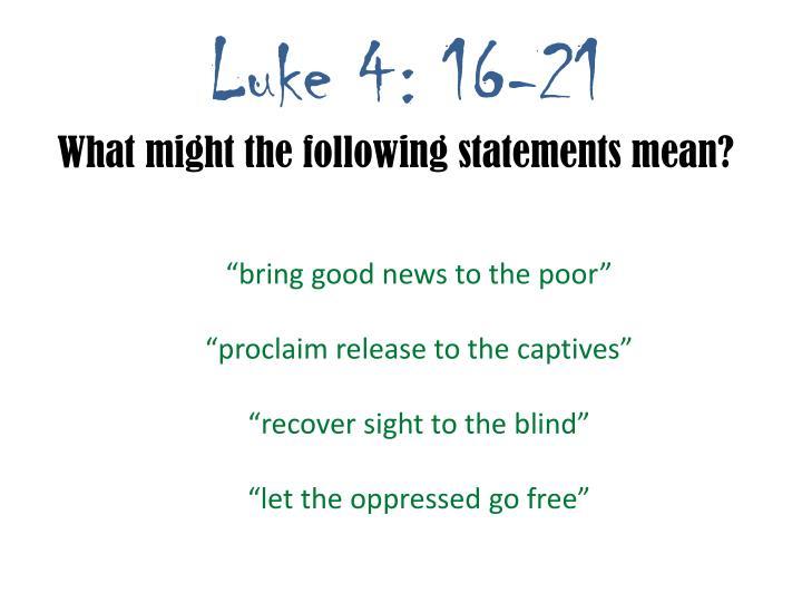 Luke 4: 16-21