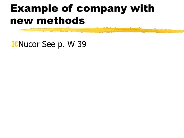 Example of company with new methods
