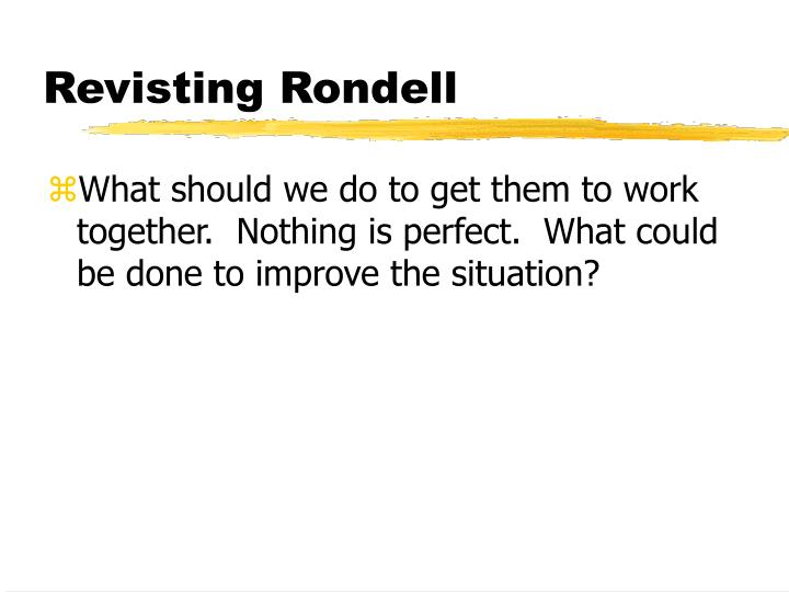 Revisting Rondell