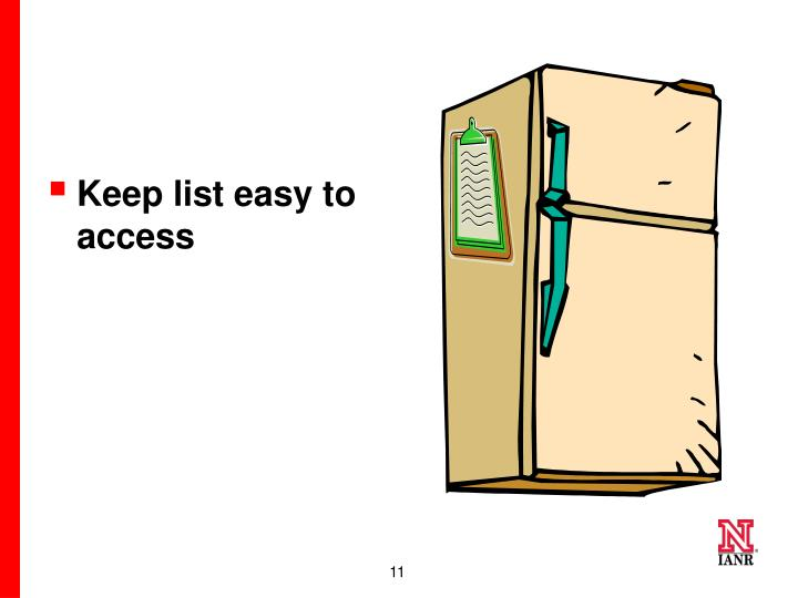 Keep list easy to access
