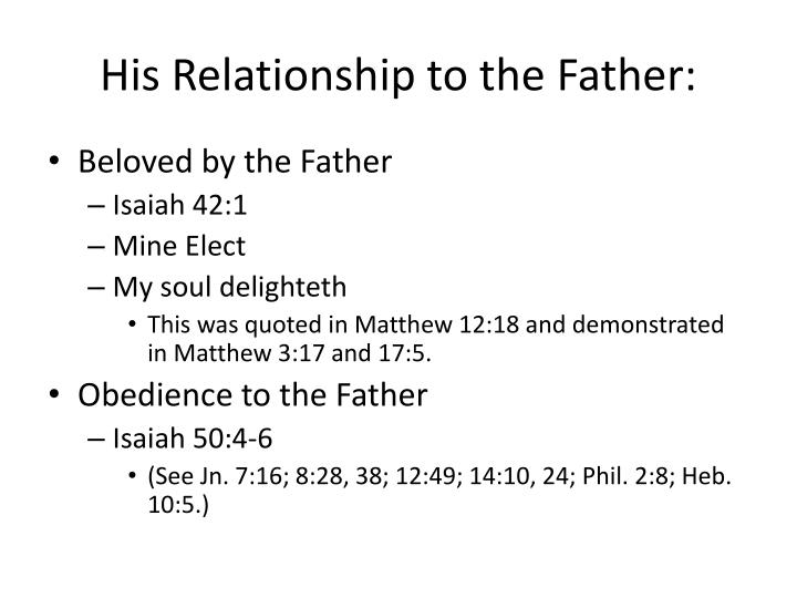 His Relationship to the Father:
