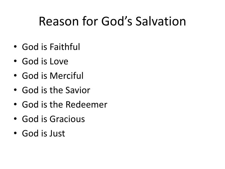 Reason for God's Salvation