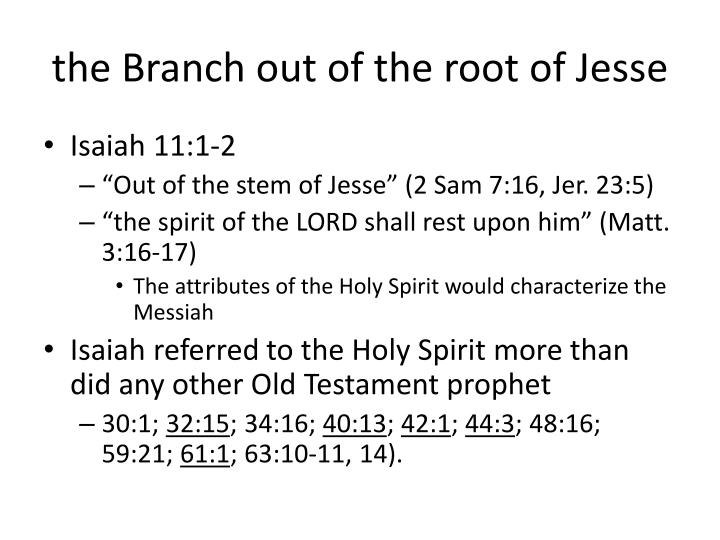 the Branch out of the root of Jesse