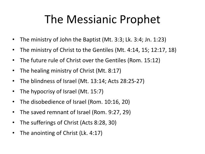 The Messianic Prophet