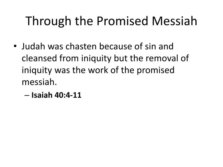 Through the Promised Messiah