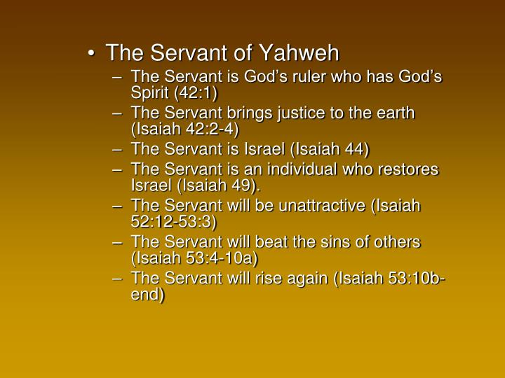 The Servant of Yahweh