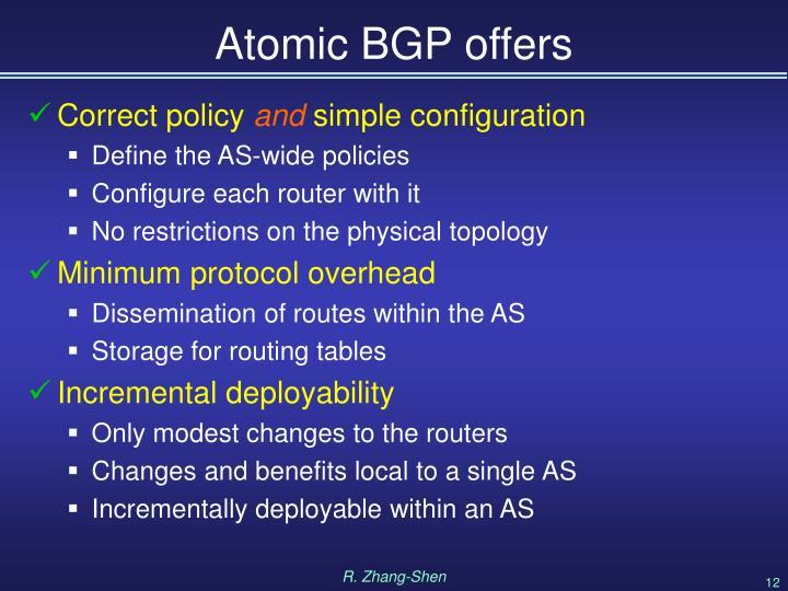 Atomic BGP offers