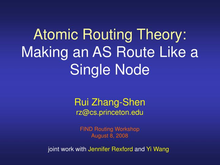 Atomic routing theory making an as route like a single node