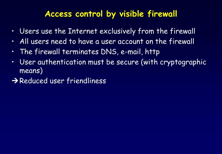 Access control by visible firewall