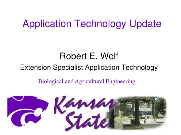 Application technology update