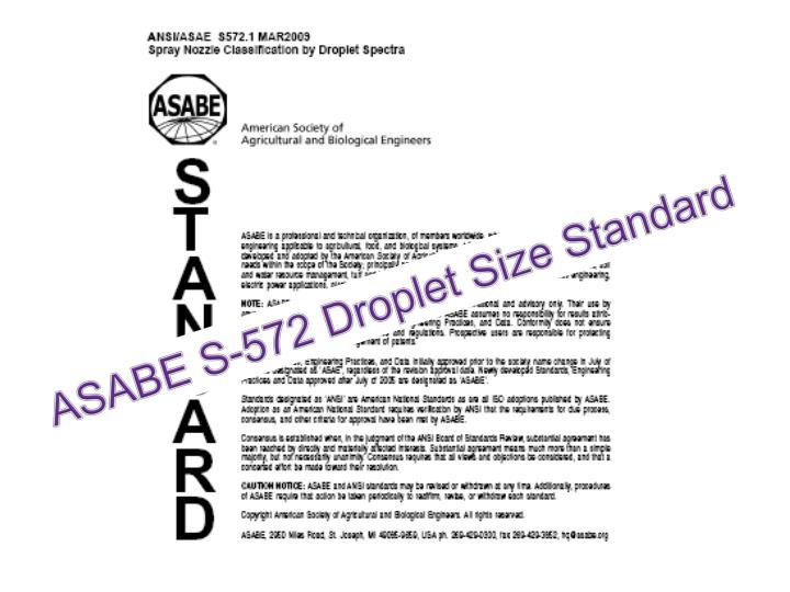 ASABE S-572 Droplet Size Standard