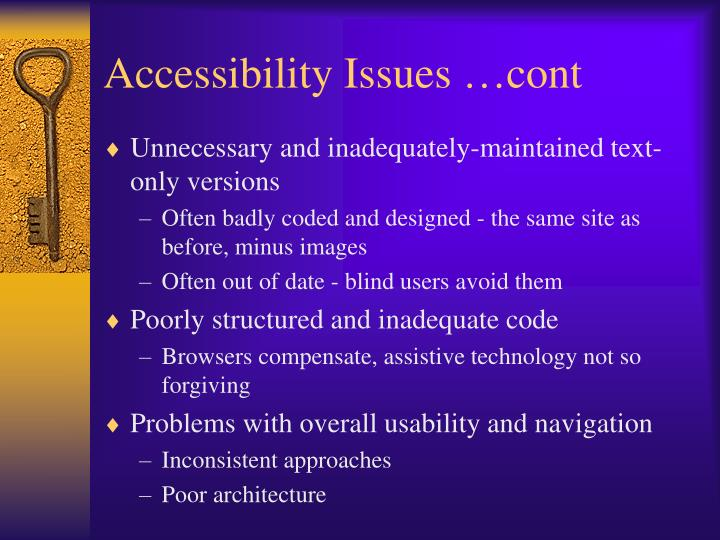 Accessibility Issues …cont