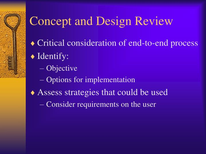 Concept and Design Review