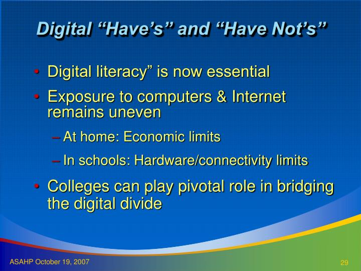 "Digital ""Have's"" and ""Have Not's"""
