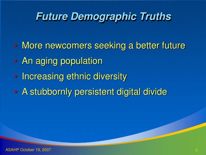 Future Demographic Truths