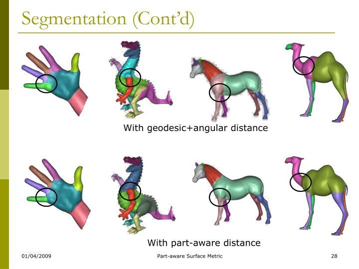 Segmentation (Cont'd)