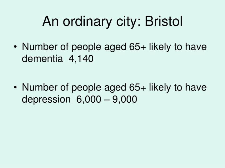 An ordinary city: Bristol