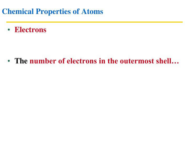 Chemical Properties of Atoms
