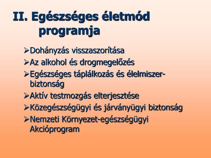 II. Egészséges életmód programja
