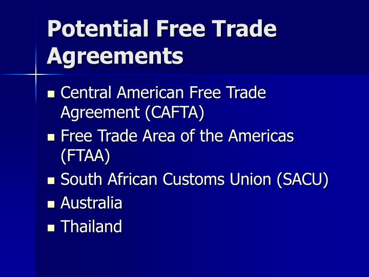 Potential free trade agreements