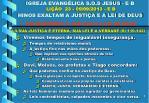 igreja evang lica s o s jesus e b li o 23 09 09 2013 e b hinos exaltam a justi a e a lei de deus4