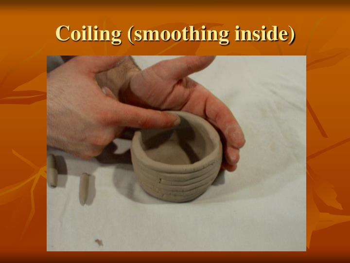 Coiling (smoothing inside)