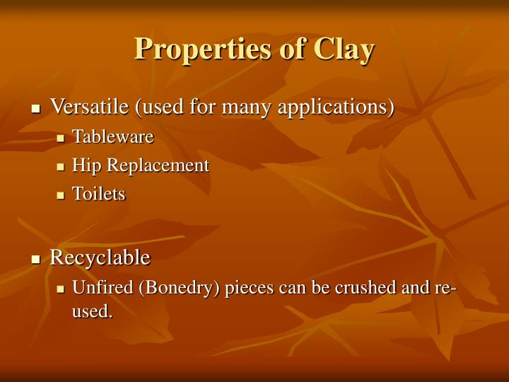 Properties of Clay