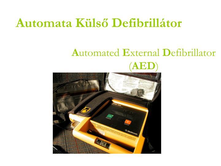 Automata Külső Defibrillátor