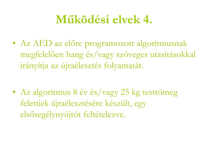 Működési elvek 4.