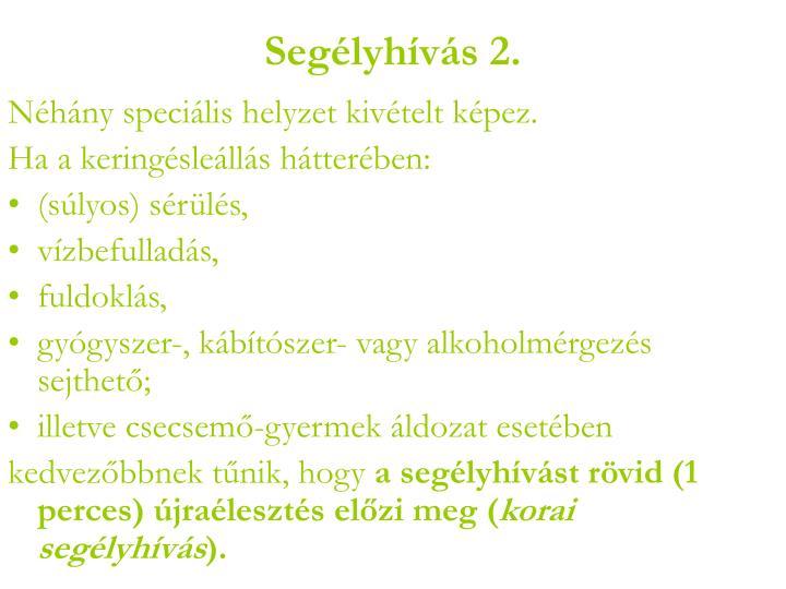 Segélyhívás 2.