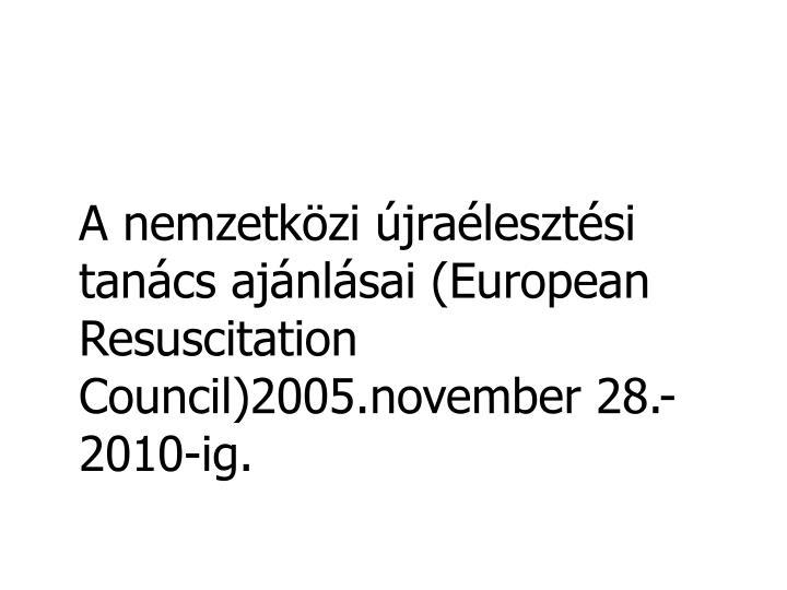 A nemzetközi újraélesztési tanács ajánlásai