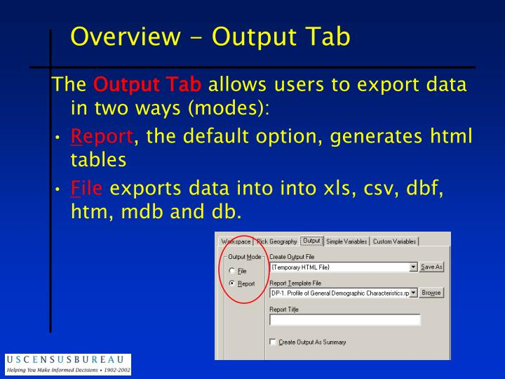 Overview - Output Tab