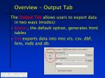 overview output tab