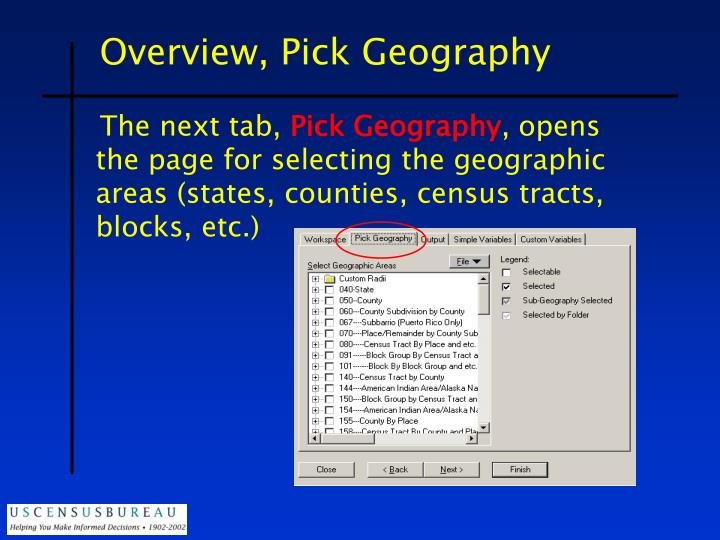 Overview, Pick Geography