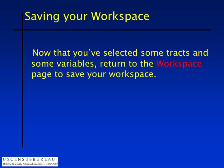 Saving your Workspace