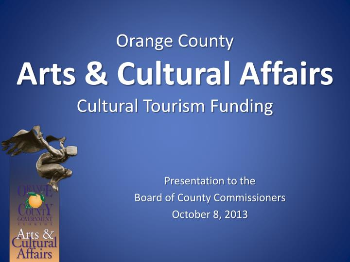 Orange county arts cultural affairs cultural tourism funding
