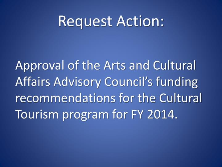Request Action: