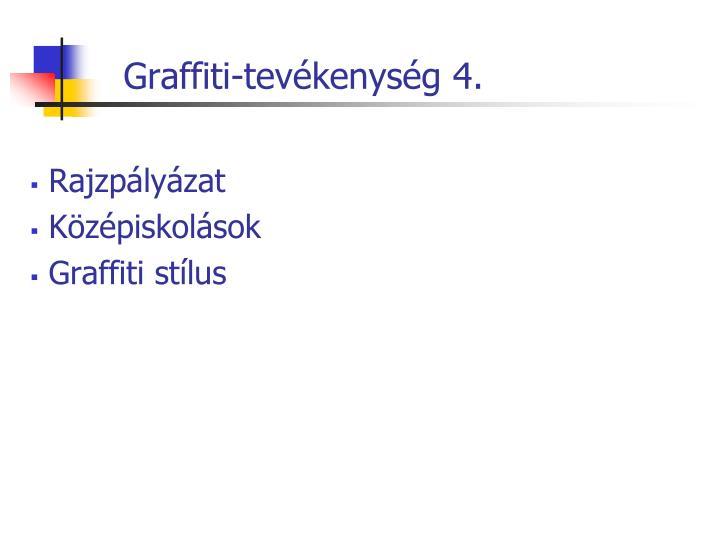 Graffiti-tevékenység 4.