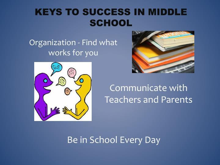 Keys to Success in Middle School