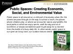 public spaces creating economic social and environmental value